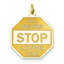I'll Never Stop Loving You Charm in 14k Yellow Gold