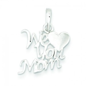We Love You Mom Pendant in Sterling Silver